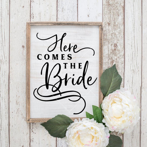 Here comes the Bride Wedding sign svg png dxf eps