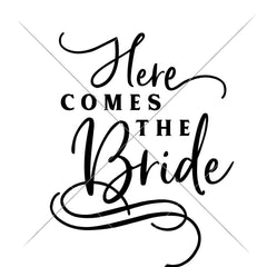 Here Comes The Bride Wedding Sign Svg Png Dxf Eps Svg Dxf Png Cutting File