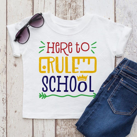 Here to rule school svg png dxf eps