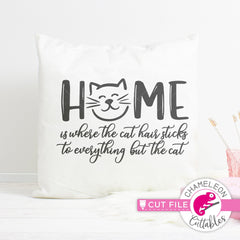 Home is where the cat hair sticks to everything but the cat svg png dxf eps jpeg SVG DXF PNG Cutting File