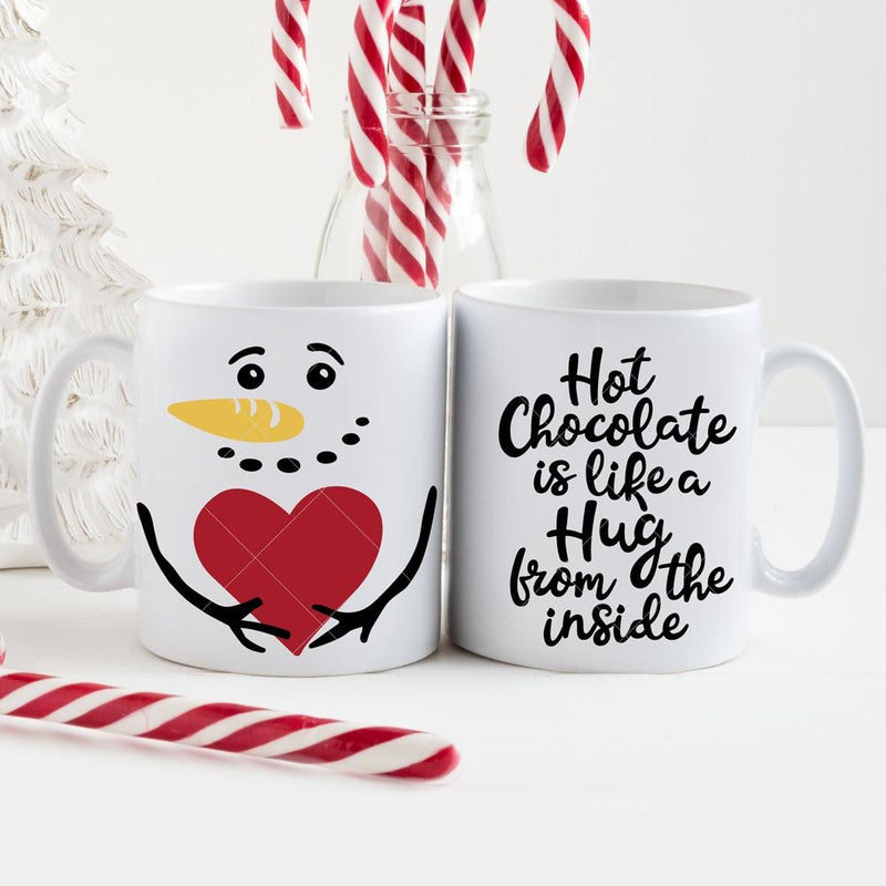 Hot Chocolate Is Like A Hug Snowman For Mug Svg Png Dxf Eps Svg Dxf Png Cutting File