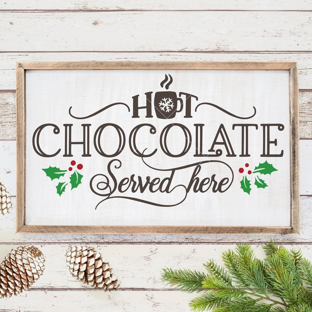 Hot Chocolate Served Here Svg Png Dxf Eps Chameleon Cuttables Llc