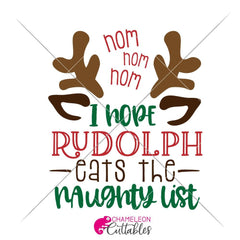 I hope Rudolph eats the naughty list svg png dxf eps SVG DXF PNG Cutting File