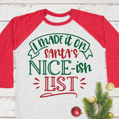I made it on Santas nice-ish list svg png dxf eps SVG DXF PNG Cutting File