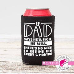 If Dad says he will fix it svg png dxf eps SVG DXF PNG Cutting File