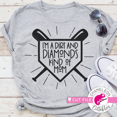 Im a Dirt and Diamonds kind of Mom svg png dxf eps SVG DXF PNG Cutting File