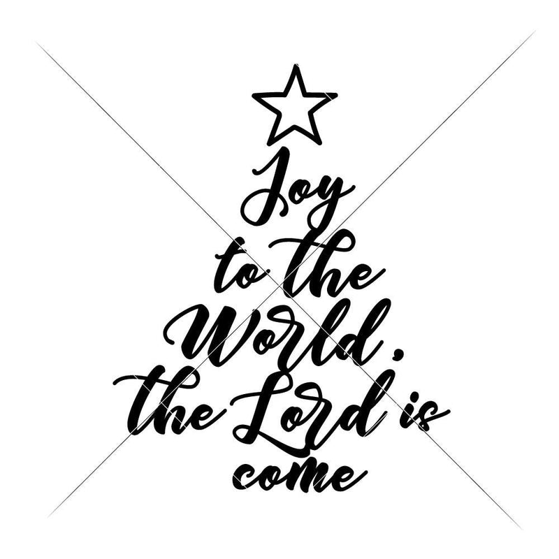 Joy To The World Christmas Tree Svg Png Dxf Eps Svg Dxf Png Cutting File