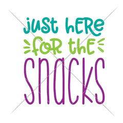 Just here for the snacks svg png dxf eps SVG DXF PNG Cutting File