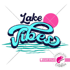 Lake Vibes retro svg png dxf eps jpeg SVG DXF PNG Cutting File