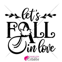 Lets Fall In Love Svg Png Dxf Eps Svg Dxf Png Cutting File