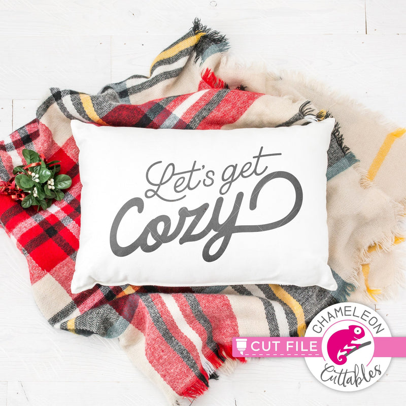 Let's get cozy horizontal svg png dxf eps jpeg SVG DXF PNG Cutting File