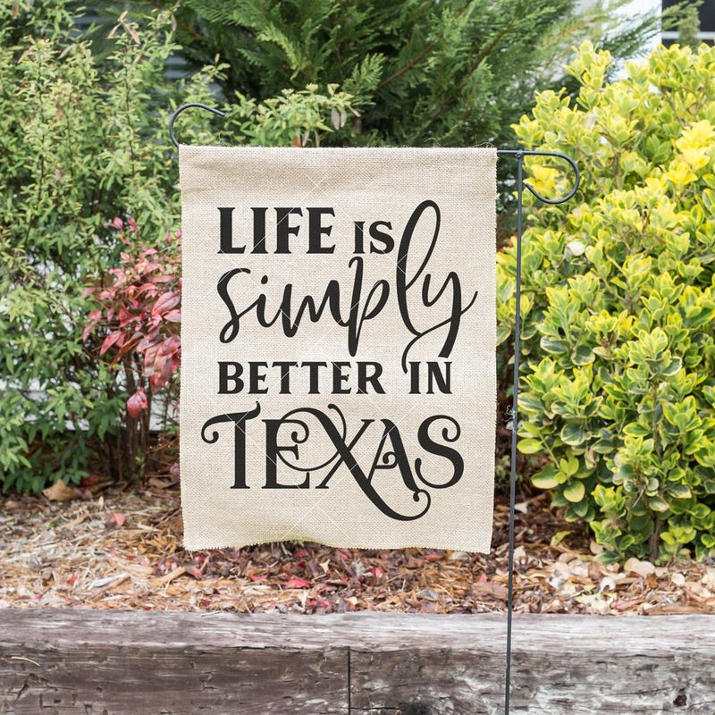 Life Is Simply Better In Texas Svg Png Dxf Eps Svg Dxf Png Cutting File