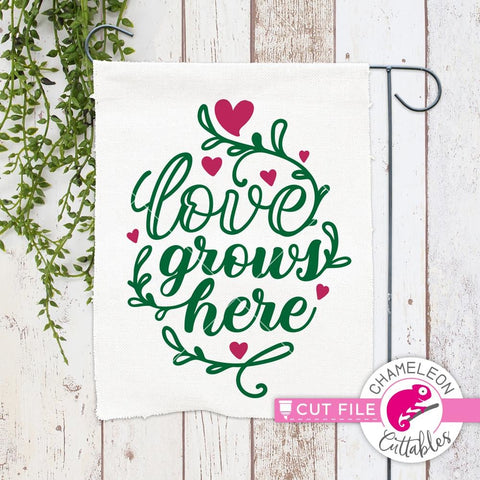 Love grows here svg png dxf eps