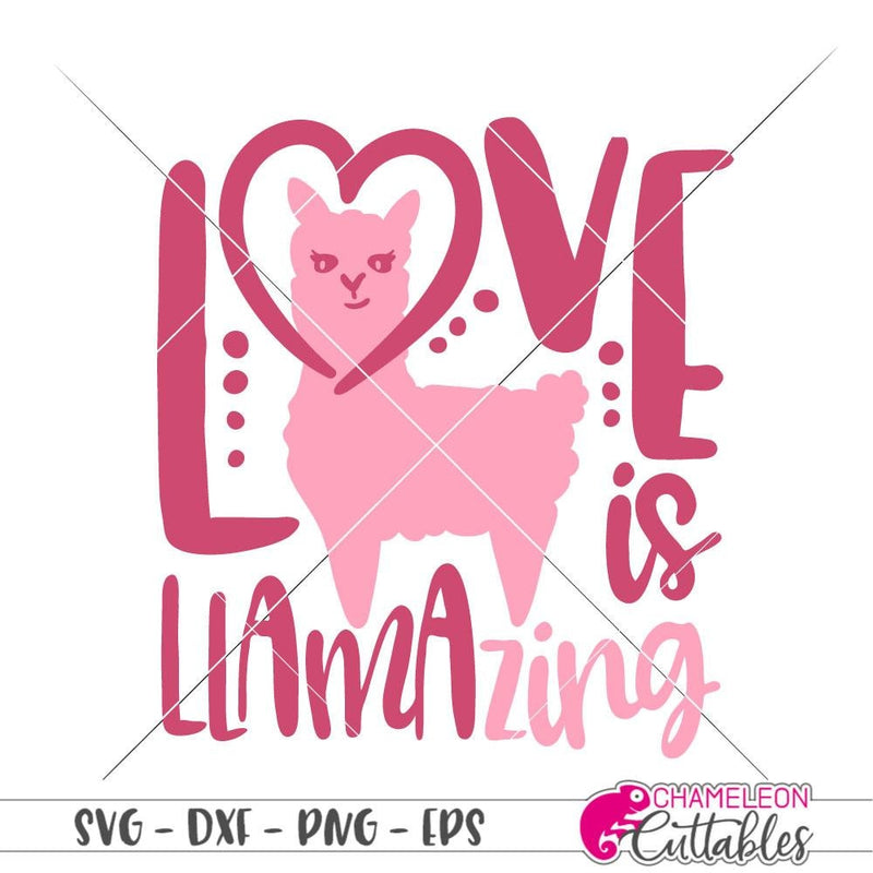 Love is llamazing svg png dxf eps SVG DXF PNG Cutting File