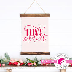 Love is patient Valentine's Day Wedding svg png dxf eps jpeg SVG DXF PNG Cutting File
