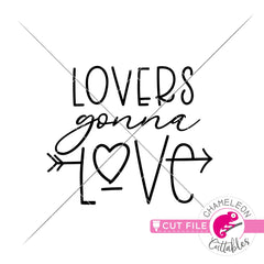 Lovers gonna love Valentines day svg png dxf eps jpeg SVG DXF PNG Cutting File
