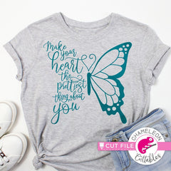 Make your heart the prettiest thing about you Butterfly svg png dxf eps jpeg SVG DXF PNG Cutting File