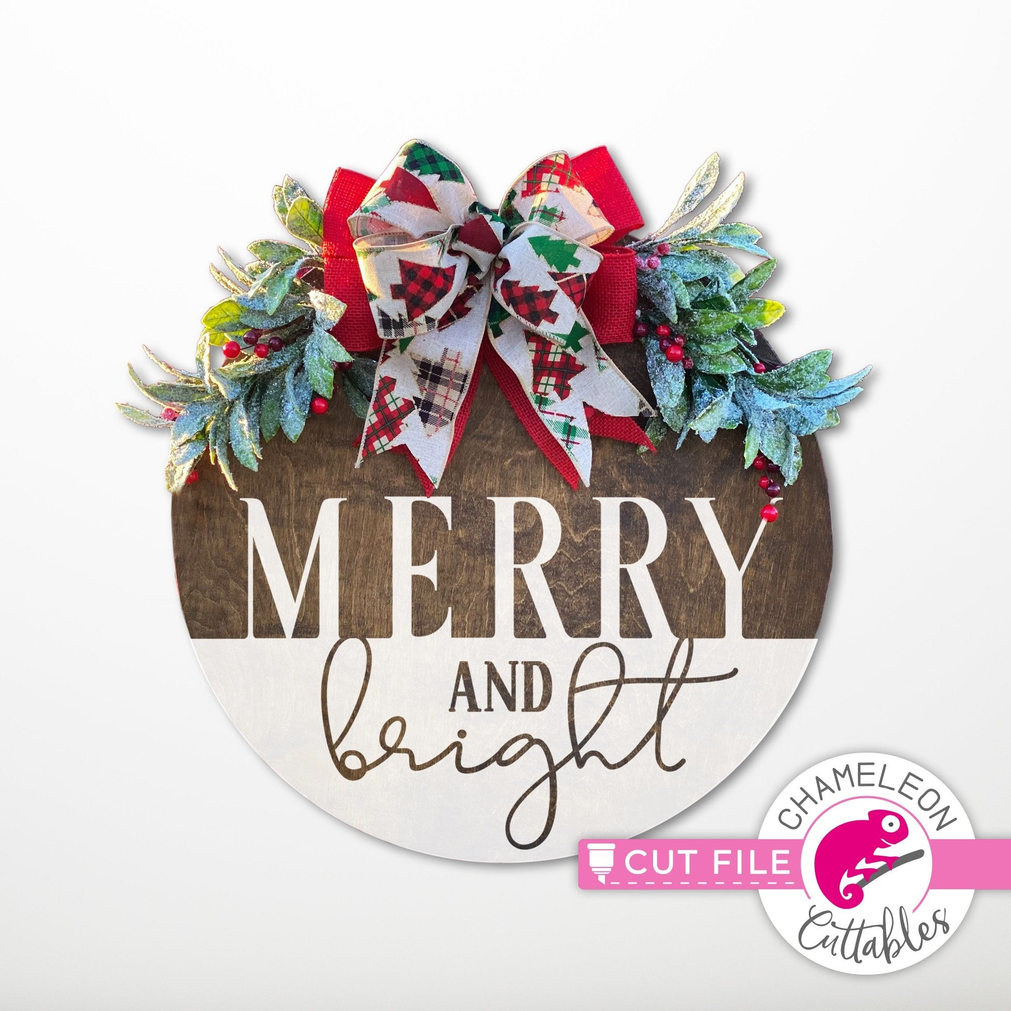 Merry And Bright For Round Sign Svg Png Dxf Eps Jpeg Chameleon Cuttables Llc