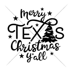 Merry Texas Christmas Yall With Tree Svg Png Dxf Eps Svg Dxf Png Cutting File