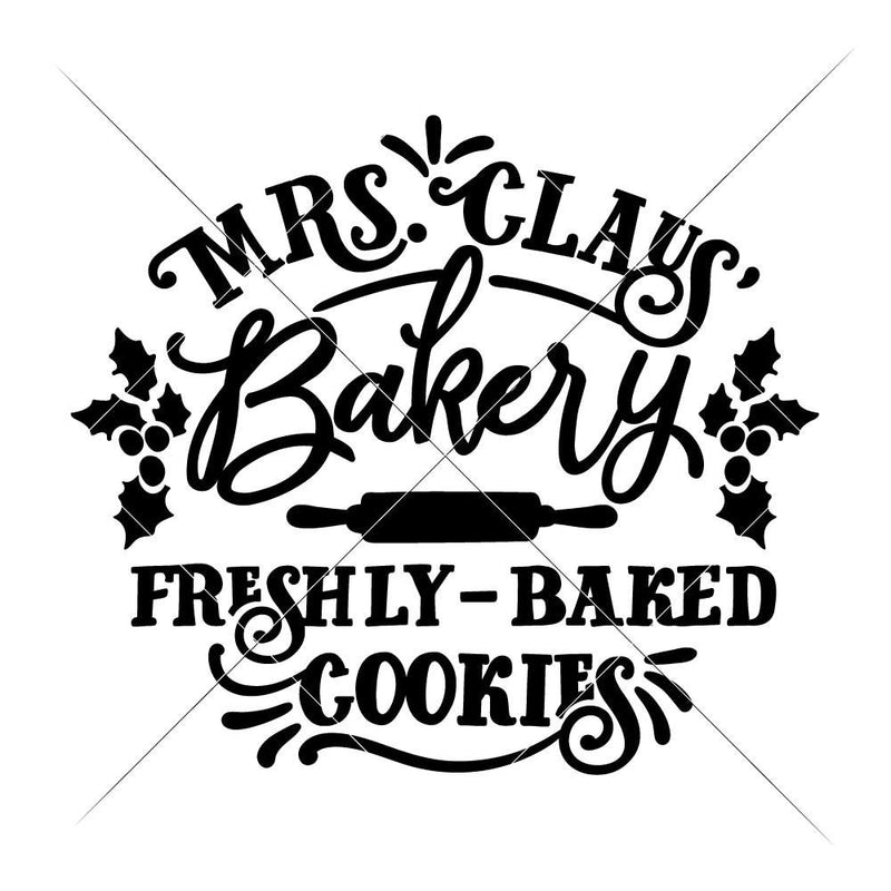 Mrs Claus Bakery Freshly Baked Cookies Svg Png Dxf Eps Svg Dxf Png Cutting File