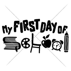 My First Day Of School Svg Png Dxf Eps Svg Dxf Png Cutting File
