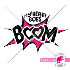 My Heart goes Boom svg png dxf eps jpeg SVG DXF PNG Cutting File