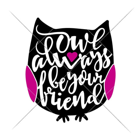 Owl always be your Friend svg png dxf eps
