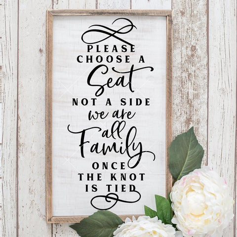 Please choose a Seat not a Side Wedding sign svg png dxf eps