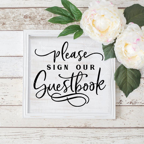 Please sign our Guestbook Wedding sign svg png dxf eps