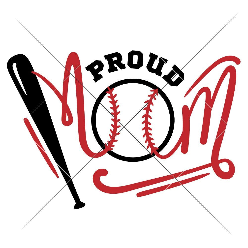 Proud Baseball Mom With Bat And Ball Svg Png Dxf Eps Chameleon Cuttables Llc