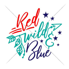 Red Wild And Blue Patriotic 4Th Of July Svg Png Dxf Eps Svg Dxf Png Cutting File