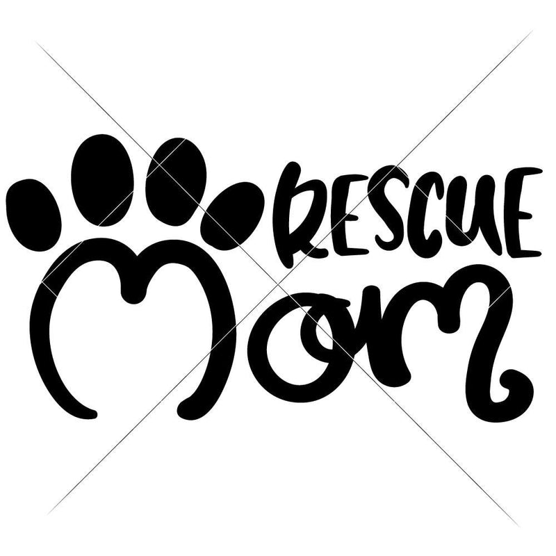 Rescue Mom Svg Png Dxf Eps Svg Dxf Png Cutting File