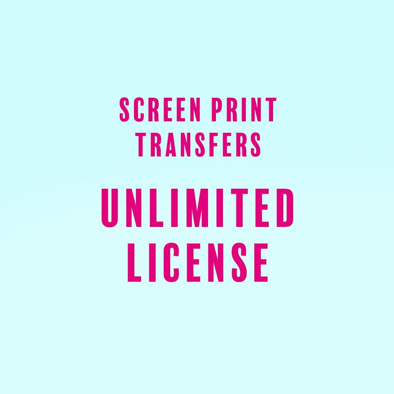 Screen Print Transfers UNLIMITED License License