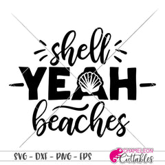 Shell Yeah Beaches svg png dxf eps SVG DXF PNG Cutting File