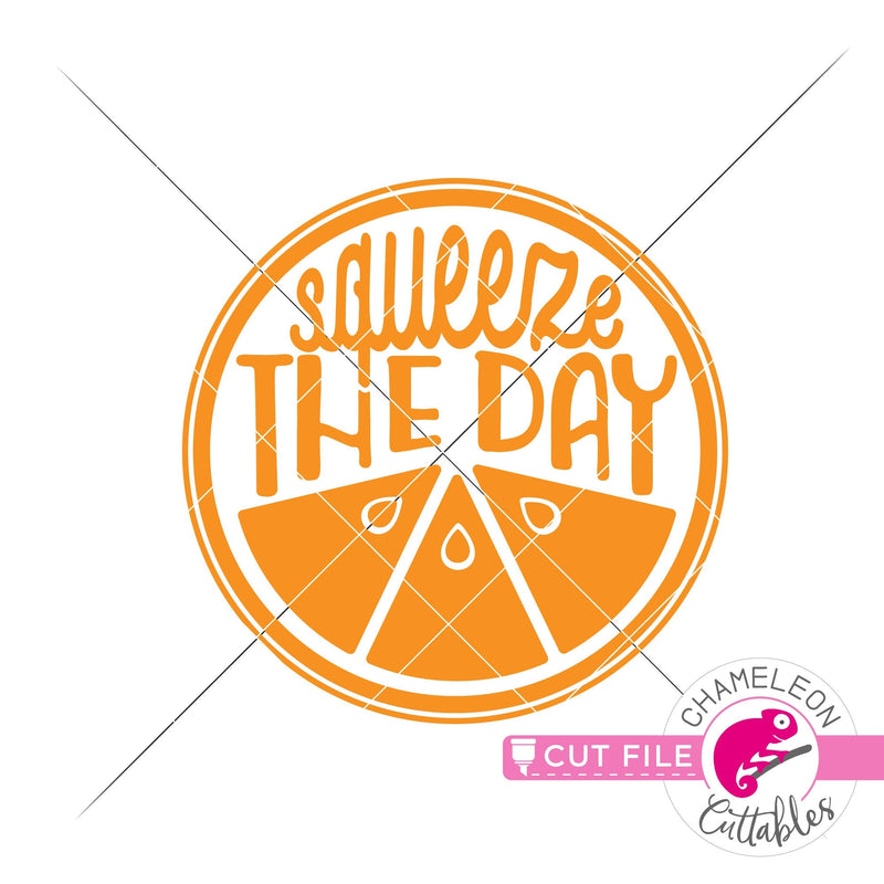 Squeeze the day orange lemon circle svg png dxf eps jpeg SVG DXF PNG Cutting File