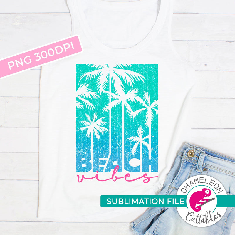 Sublimation design Beach vibes vertical PNG file Sublimation PNG