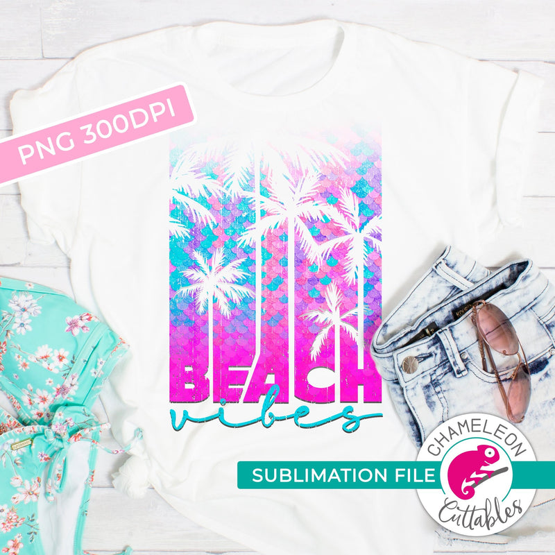 Sublimation design Beach vibes with mermaid scales PNG file Sublimation PNG