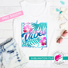 Sublimation design Good vibes only PNG file Sublimation PNG