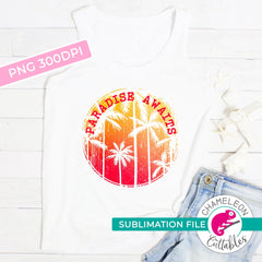 Sublimation design paradise awaits palm trees circle PNG file Sublimation PNG