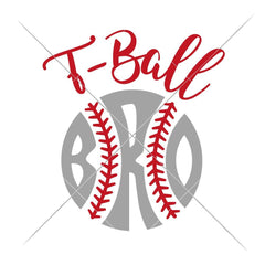 T-Ball Bro Svg Png Dxf Eps Svg Dxf Png Cutting File