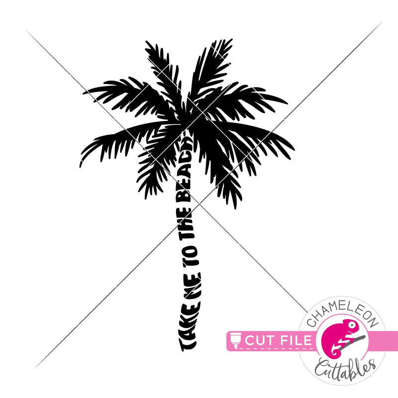 Take me to the beach palm tree svg png dxf eps jpeg SVG DXF PNG Cutting File