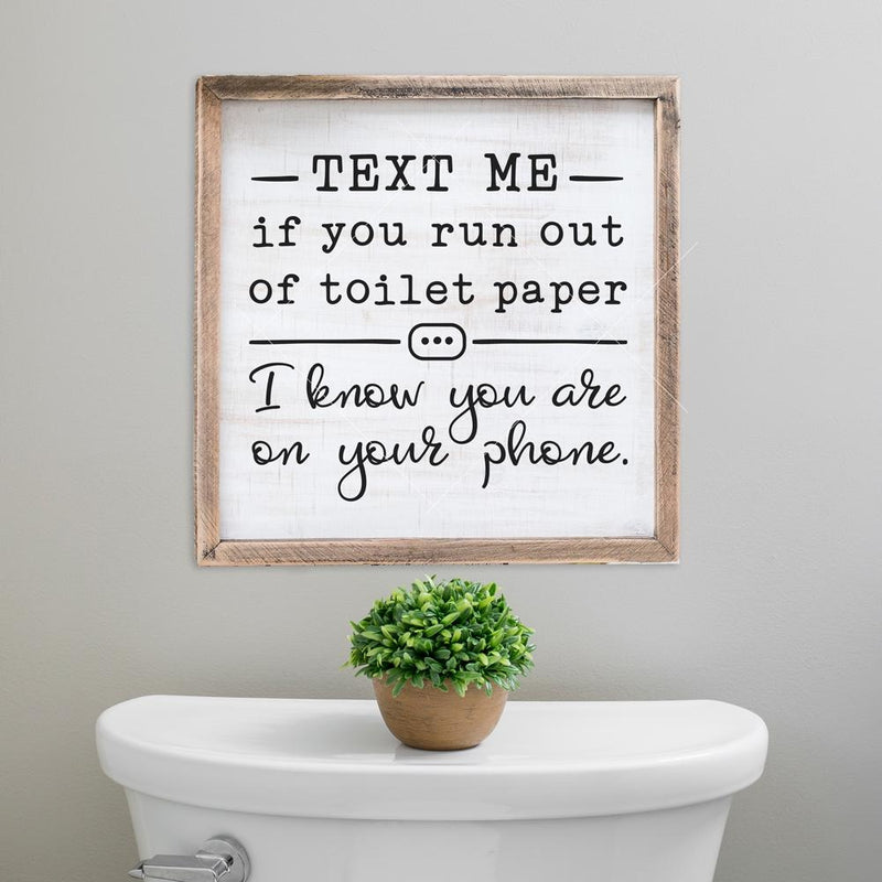Text me if you run out of toilet paper svg png dxf eps SVG DXF PNG Cutting File