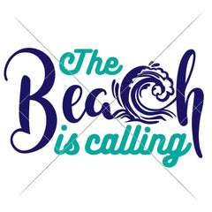 The Beach Is Calling With Wave Svg Png Dxf Eps Svg Dxf Png Cutting File