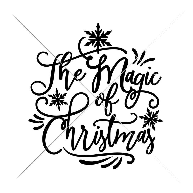 The Magic Of Christmas Svg Png Dxf Eps Svg Dxf Png Cutting File