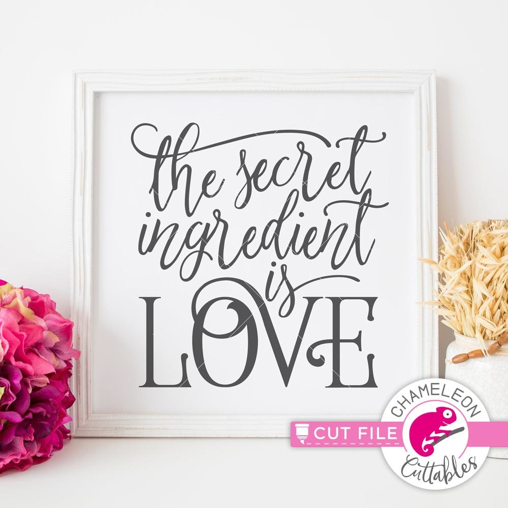 The Secret Ingredient Is Love Svg Png Dxf Eps