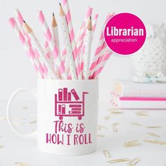 This is how I roll - Librarian School Teacher Appreciation svg png dxf eps SVG DXF PNG Cutting File
