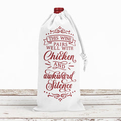 This wine pairs well with chicken and awkward silence svg png dxf eps SVG DXF PNG Cutting File