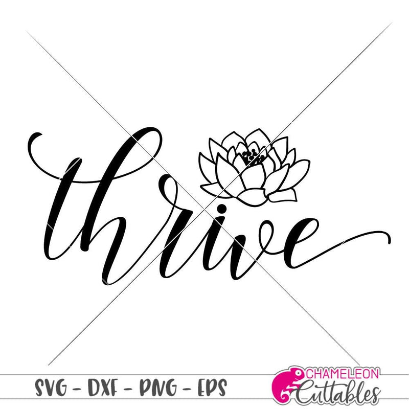 Thrive Waterlily svg png dxf eps SVG DXF PNG Cutting File