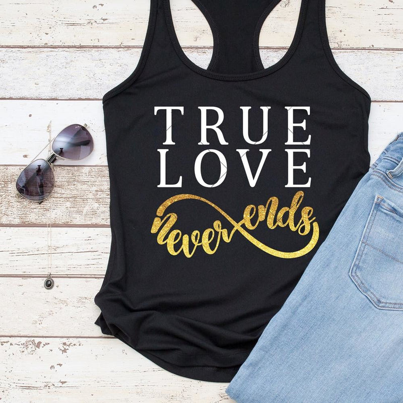True Love Never Ends Svg Png Dxf Eps Svg Dxf Png Cutting File