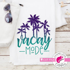 Vacay Mode palm trees svg png dxf eps SVG DXF PNG Cutting File
